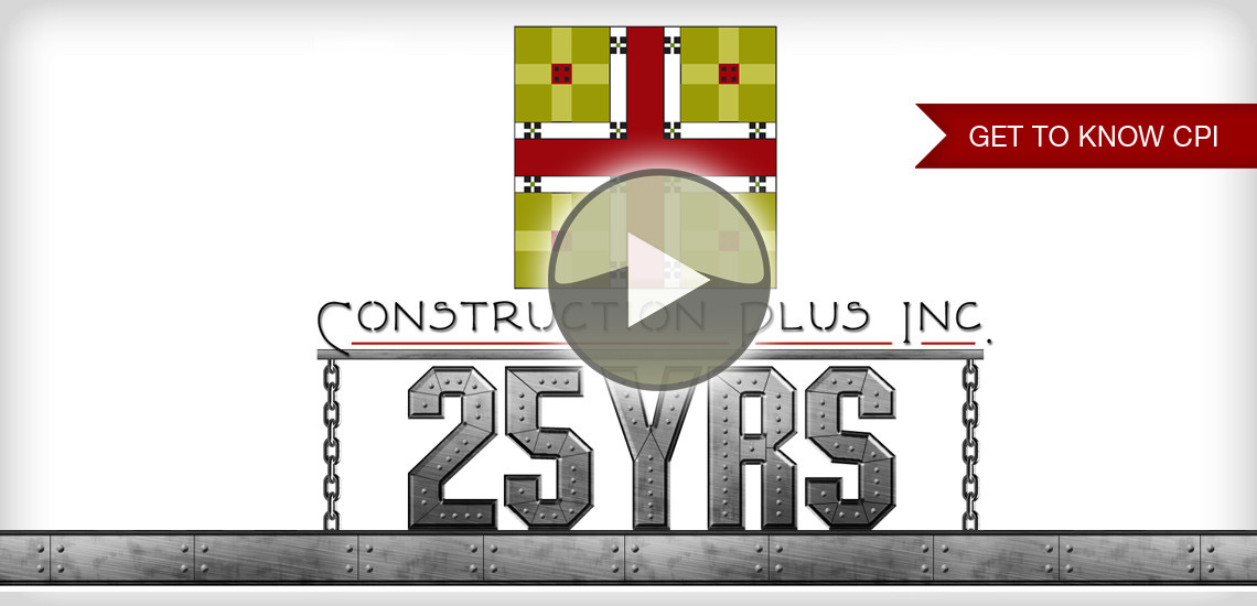 Construction Plus Celebrates 25 Years of Construction Management and Design-Build Service